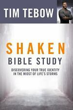 Shaken Bible Study : Discovering Your True Identity in the Midst of Life's...