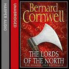 The Lords of the North by Bernard Cornwell (CD-Audio, 2015)