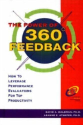 The Power of 360? Feedback by Waldman,, David A.; Atwater,, Leanne E.