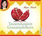 Tausendundein Granatapfelkern von Marjan Kamali (2014)