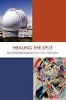 Healing the Split by Marc Elihu Hofstadter (Paperback / softback, 2011)