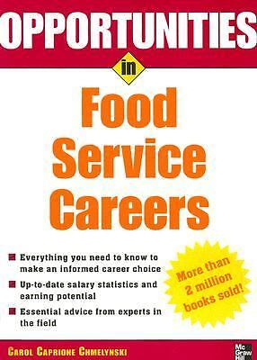 Opportunities In Food Service Careers By Carol Caprione Chmelynski 2005 Paperback Revised For Sale Online Ebay