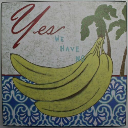 Iron Tin Metal Sign Home Kitchen Yes we have no Banana Antique Decor wall art
