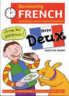 Developing French: Photocopiable Language Activities for the Beginner: Livre deux by Madeleine Bender (Paperback, 2002)