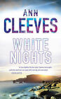 White Nights by Ann Cleeves (Hardback, 2008)