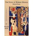 The Voice of Robert Desnos: Selected Poems by Robert Desnos (Paperback, 2005)