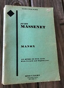 Jules-Massenet-Manon-An-Opera-In-Five-5-Acts-Kalmus-Vocal-Scores-French-English