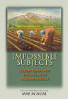 Impossible Subjects: Illegal Aliens and the Making of Modern America by Mae M. Ngai (Paperback, 2014)