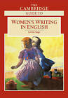 The Cambridge Guide to Women's Writing in English by Cambridge University Press (Paperback, 1999)