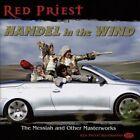 Handel in the Wind (CD, Feb-2015, Red Priest Recordings)