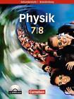 Physik für die Sekundarstufe I - Brandenburg - Neue Ausgabe / 7./8. Schuljahr - Schülerbuch mit DVD-ROM von Frank Roesler und Björn Mai (2009, Taschenbuch)