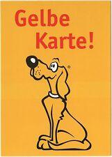 """🐕 Das Futterhaus SPRUCH-KARTE Hund """"Gelbe Karte!"""" gelb Gruß-Postkarte 🐕"""