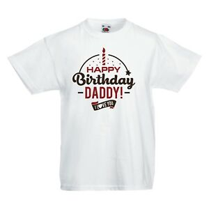 Image Is Loading HAPPY Birthday DADDY I LOVE YOU Baby T