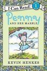 Penny and Her Marble von Kevin Henkes (2013, Taschenbuch)