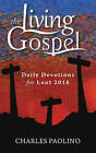 Daily Devotions for Lent 2016 by Charles Paolino (Paperback, 2015)