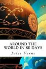 Around the World in 80 Days by Jules Verne (Paperback / softback, 2014)