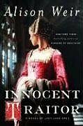 Innocent-Traitor-A-Novel-of-Lady-Jane-Grey-by-Alison-Weir