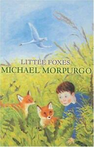 Little-Foxes-by-Michael-Morpurgo-Acceptable-Used-Book-Paperback-FREE-amp-FAST-D