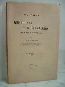 1898 Au Paesi Di Rembrandt E Di Frans Hals Victor Di Swarte Guantone Numerata