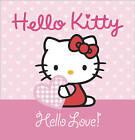 Hello Kitty - Hello Love by HarperCollins Publishers(Hardback)