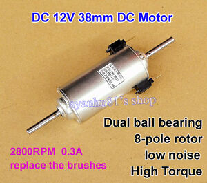 Dc12v 2800rpm 8 pole rotor high toqrue dual ball bearing for Low noise dc motor