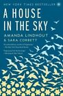 A House in the Sky by Sara Corbett, Amanda Lindhout (Paperback / softback, 2014)