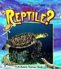 What is a Reptile by Bobbie Kalman (Paperback, 1998)