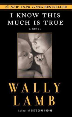 I Know This Much Is True by Wally Lamb (2003, Paperback