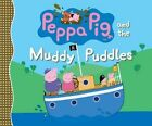 Peppa Pig and the Muddy Puddles by Candlewick Press (Paperback / softback, 2014)