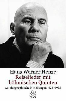 Reiselieder mit böhmischen Quinten von Henze, Hans W. | Buch | Zustand gut