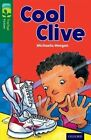 Oxford Reading Tree TreeTops Fiction: Level 12: Cool Clive by Michaela Morgan (Paperback, 2014)