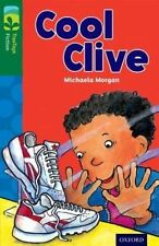 Oxford Árbol árboles ficción de lectura: nivel 12: Cool Clive Por Michaela Morgan..