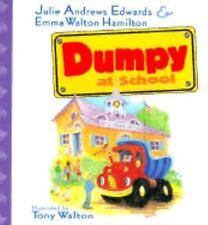 Dumpy at School, Emma Walton Hamilton, Julie Andrews Edwards, Good Book