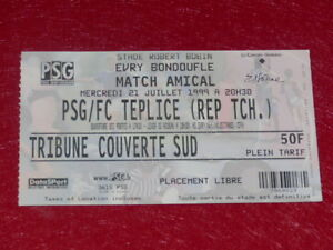 COLLECTION-SPORT-FOOT-TICKET-PSG-FC-TEPLICE-21-JUIL-1999-Match-Amical