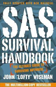 SAS-Survival-Handbook-The-Definitive-Survival-Guide-by-John-039-Lofty-039-Wiseman