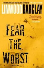Fear the Worst by Linwood Barclay (2009, Hardcover)