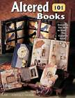Altered Books 101: Everything You Need to Know ... 'The Complete Guide' by Beth Cote, Cindy Pestka (Paperback / softback)