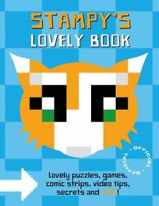 Stampy-Cat-Stampy-039-s-Lovely-Book-Garrett-Joseph-New