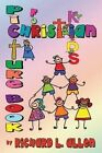 Picture Book for Christian Kids by Author Richard L Allen (Paperback / softback, 2014)