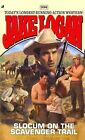 Slocum and the Scavenger Trail by Jake Logan (Paperback / softback, 2012)