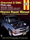 Chevrolet and GMC Pick-ups: All Models (88-98), C/K Classic - 2WD and 4WD (99-00) by J. H. Haynes, Ken Freund (Paperback, 2001)