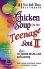 Chicken Soup for the Soul: Chicken Soup for the Teenage Soul II : 101 More Stories of Life, Love and Learning by Mark Victor Hansen, Kimberly Kirberger and Jack Canfield (1998, Paperback)