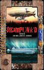 Steampunk'd by Penguin Putnam Inc (Paperback, 2010)
