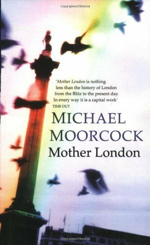 Mother London By Michael Moorc*ck. 9780684861418