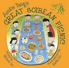 Auntie Yang's Great Soybean Picnic by Beth Lo, Ginnie Lo (Hardback, 2012)
