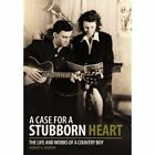 Case for a Stubborn Heart 9781456716325 by Hobart G. Everson Hardcover