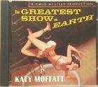 Katy Moffatt - The Greatest Show on Earth (CD)