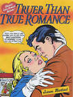 Truer Than True Romance: Classic Love Comics Retold by Jeanne Martinet (Paperback, 2001)