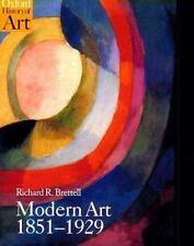 Oxford History of Art: Modern Art, 1851-1929 by Richard R. Brettell (1999, UK-Paperback)
