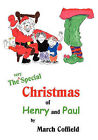 The Very Special Christmas of Henry and Paul by March Coffield (Paperback / softback, 2010)